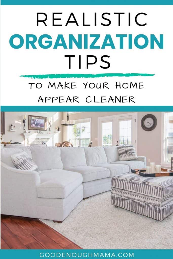 realistic organization tips for your home